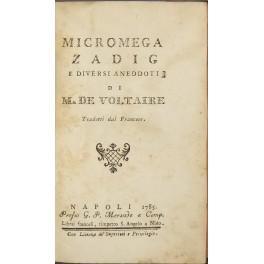 Micromega Zadig e diversi aneddoti di M.: Voltaire (Francois Marie