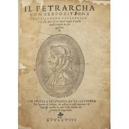 Il Petrarcha con l'espositione d'Alessandro Vellutello e: Petrarca Francesco (1304-1374)