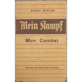 "Mon Combat. Traduction integrale de Mein Kampf"": Hitler Adolf"