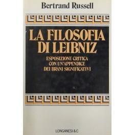 Esposizione critica della filosofia di Leibniz. Con: Russell Bertrand