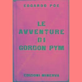 Le avventure di Gordon Pym: Poe Edgar Allan