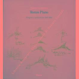 Renzo Piano. Progetti e architetture 1987-1994. Con: Piano Renzo