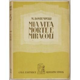 Mia vita morte e miracoli: Bontempelli Massimo (1878-1960)