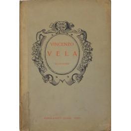 Vincenzo Vela scultore. Cinquanta tavole con introduzione: Calderini Marco