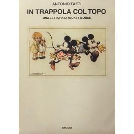 In trappola col topo. Una lettura critica: Faeti Antonio