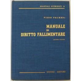Manuale di diritto fallimentare: Pajardi Piero