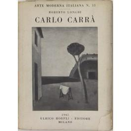 Carlo Carra. 33 tavole: Longhi Roberto