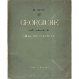 Il fiore delle Georgiche nella traduzione di: Quasimodo Salvatore (1901-1968)