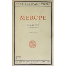 Merope. Laudi del cielo dela mare della: D'Annunzio Gabriele (1863-1938)