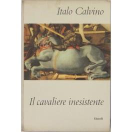 Il cavaliere inesistente: Calvino Italo (1923-1985)