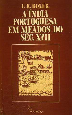 A India Portuguesa em meados do séc.: BOXER, Charles Ralph.