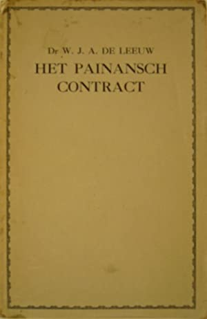 Het Painansch contract.: LEEUW, W.J.A. de.