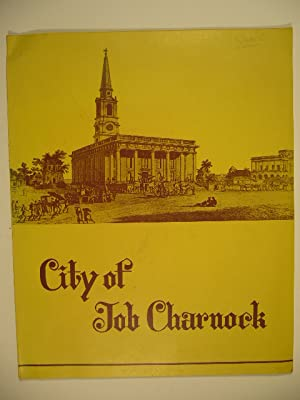 The city of Job Charnock (Calcutta).: RAY, N.R.