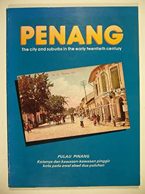 Penang. The city and suburbs in the: PENANG.