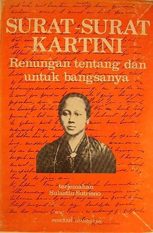 Surat-surat Kartini. Renungan tentang dan untuk bangsanya.: SUTRISNO, Sulastin.