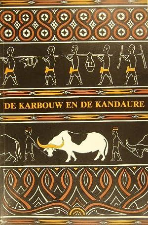 De karbouw en de kandaure. Katalogus voor: NOOY-PALM, C.H.M.