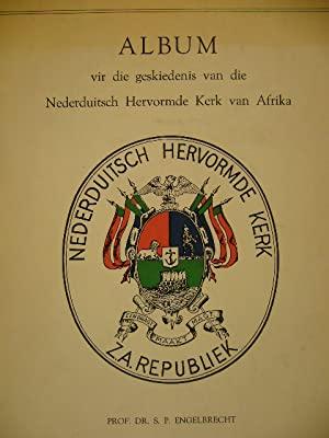 Historiese-album van die Nederduitsch Hervormde Kerk van: ENGELBRECHT, S.P.