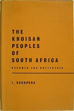 The Khoisan peoples of South Africa. Bushmen: SCHAPERA, I.