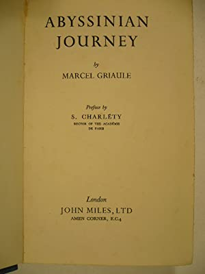 Abyssinian journey. Preface by S. Charlety. (New: GRIAULE, M.