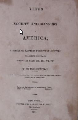 Views of society and manners in America; in a series of letters from that country to a friend in ...