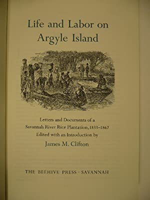 Life and labor on Argyle Island. Letters: CLIFTON, James M.