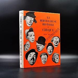 La merveilleuse histoire du cirque - vol: Henry Thétard