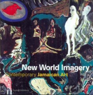 New World Imagery: Contemporary Jamaican Art