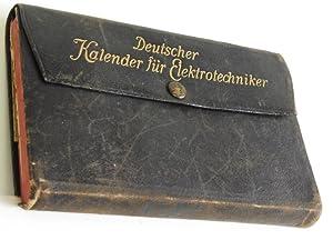 Deutscher Kalender für Elektrotechniker.: Uppenborn, Friedrich: