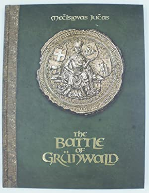The Battle of Grünwald.