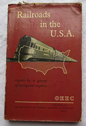 Railroads in the U. S. A. USA - Report By a Group of European Experts - Technical Assistance ...