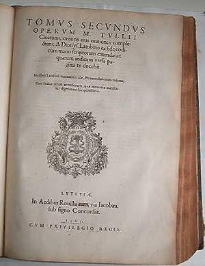 M. Tullii Ciceronis Opera Omnia Quae Exstant, a Dionysio Lambino Monstroliensi Ex Codicibus ...