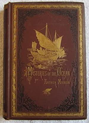 The Mysteries of the Ocean: Mangin Arthur (trs., Edited and Enlarged By W. H. Davenport Adams ), ...