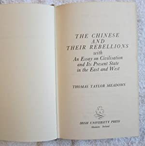 The Chinese and Their Rebellions, Viewed in Connection with Their National Philosophy, Ethics, ...
