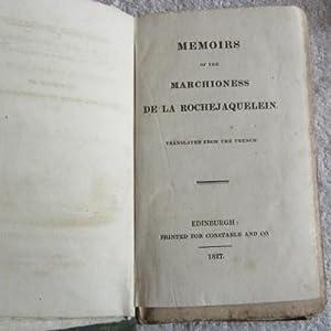 Memoirs of the Marchioness De La Rochejaquelein: Marchioness De La Rochejaquelein