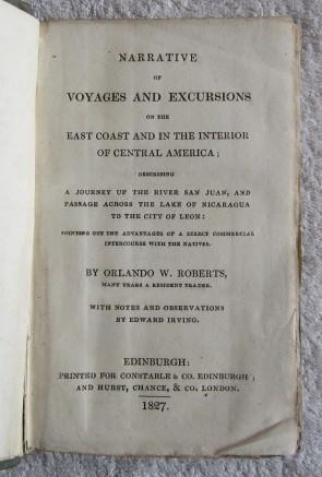 Narrative of Voyages and Excursions on the East Coast and in the Interior of Central America, ...