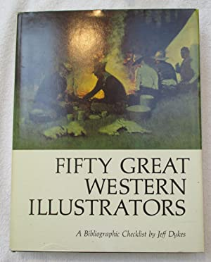 Fifty Great Western Illustrators: A Bibliographic Checklist: Dykes, Jeff