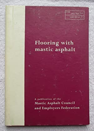 Flooring with Mastic Asphalt: Author Not Named