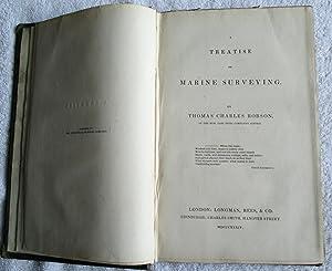 A Treatise on Marine Surveying: Robson, Thomas Charles