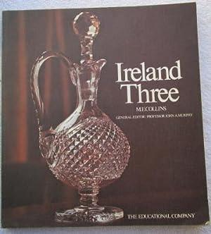 Ireland Three - Union to Present Day: Collins M. E.