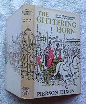 The Glittering Horn - Secret Memoirs of: Dixon Pierson