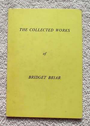 The Collected Works (Second Collection): Briar Bridget