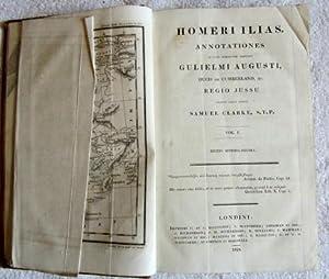 Homeri Ilias Annotationes in Usum Serenissimi Principis Gulielmi Augusti, Ducis De Cumberland, &amp...