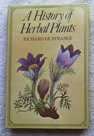 A History of Herbal Plants: Le Strange Richard,