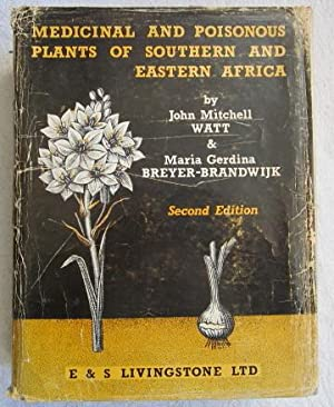 Medicinal and Poisonous Plants of Southern and: Watt John Mitchell
