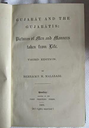Gujarat and the Gujaratis: Pictures of Men and Manners Taken from Life: Malabari Behramji M.