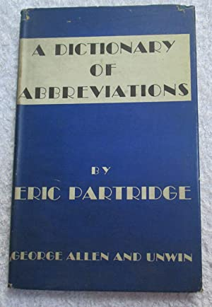 A Dictionary of Abbreviations. With special attention: Partridge, Eric