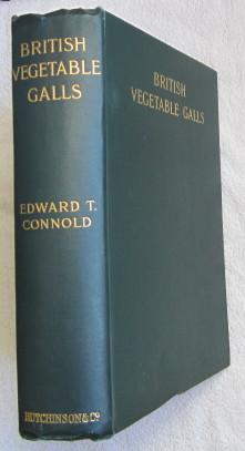 British Vegetable Galls - an Introduction to Their Study: Connold Edward T.