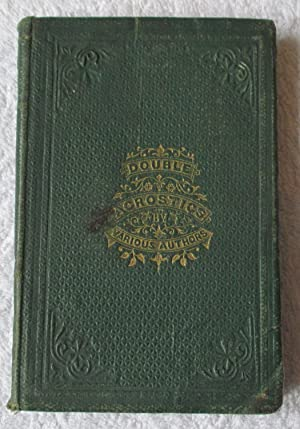 Double Acrostics By Various Authors: K. L. (editor)