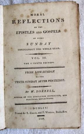 Moral Reflections on the Epistles and Gospels of Every Sunday Throughout the Whole Year, Vol 3 and ...