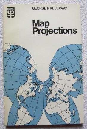Map Projections: Kellaway George P.